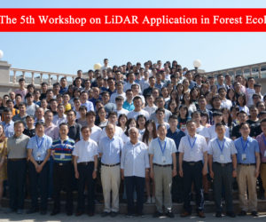 2019.06 The 5th Workshop on LiDAR Application in Forest Ecology was successfully held!
